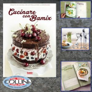 Bamix - BOOK RECIPES COOKING WITH BAMIX - in Italian (Articles home)