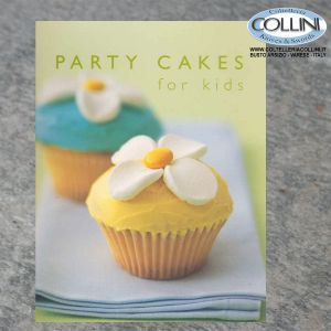 Murdoch Books - Party Cakes For Kids